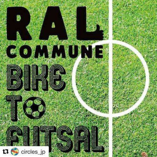 RAL COMMUNE PRESENTS Bike to FUTSAL