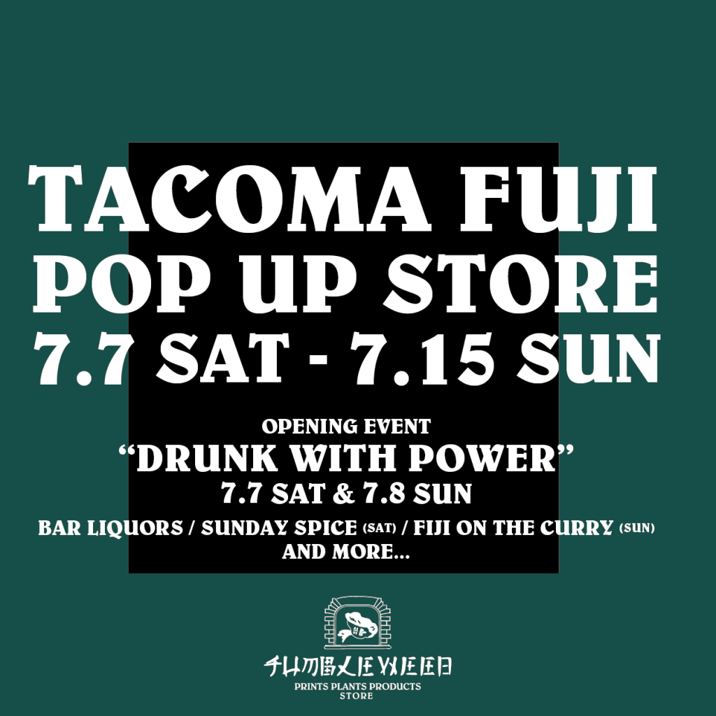 TACOMA FUJI POP UP STORE in NAGOYA