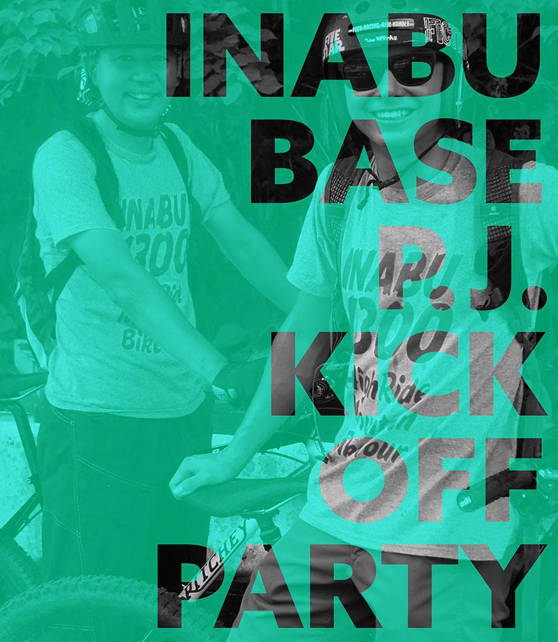 INABU BASE P.J. KICK OFF PARTY