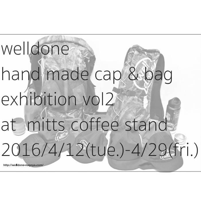 Welldone Handmade Cap & Bag Exhibition Vol.2